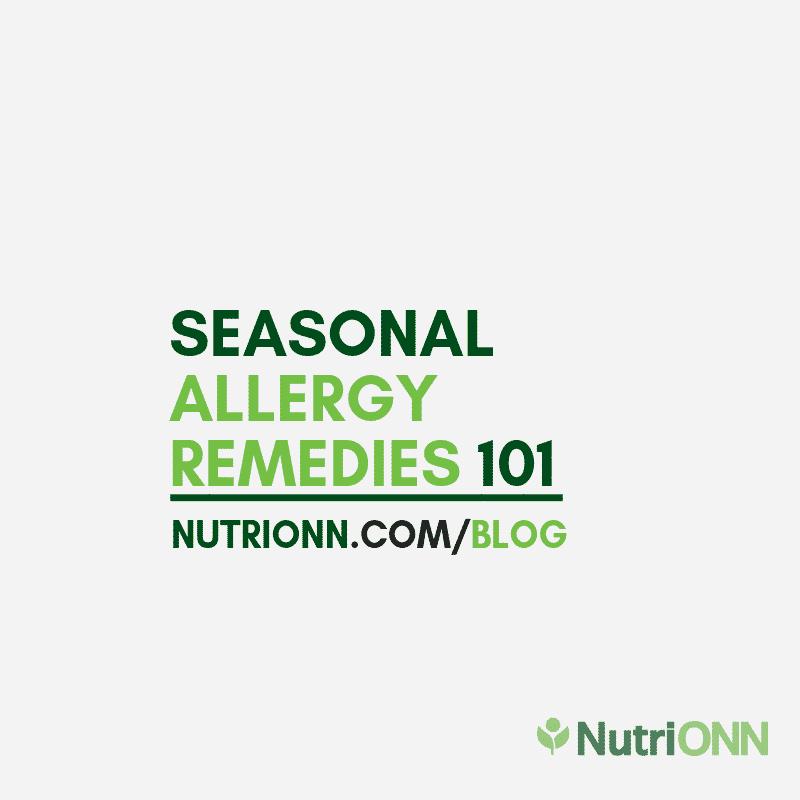 Seasonal Allergy Remedies 101
