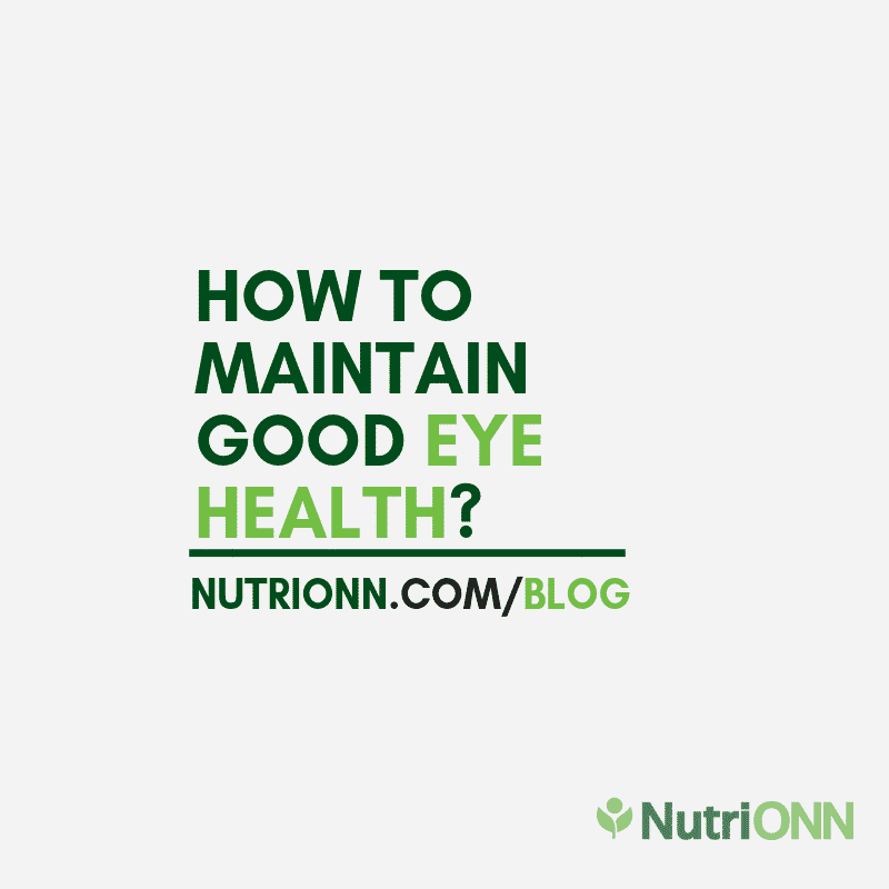 How To Maintain Good Eye Health