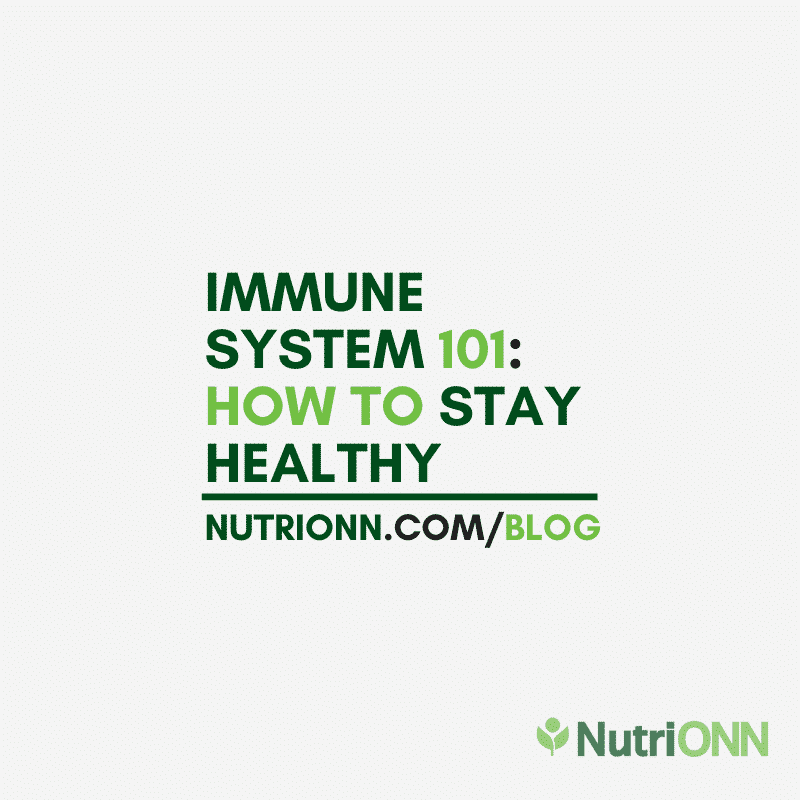 immune system 101 how to stay healthy